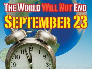 The World Will Not End September 23