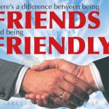 There's a difference between being friends and being friendly