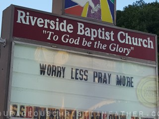 Worry Less Pray More Riverside Baptist Church - Pineville, KY (Church Sign)