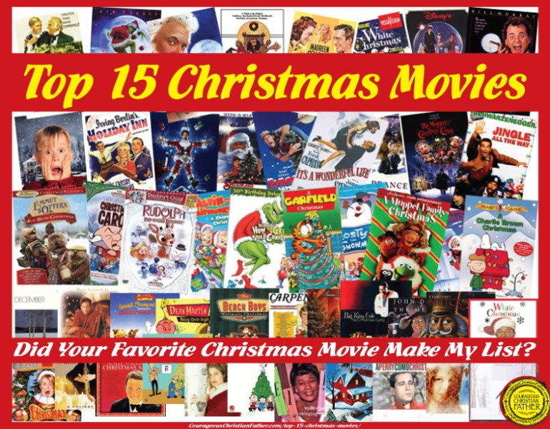 Top 15 Christmas Movies. Did your favorite Christmas movie make my list?