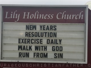 New Years Resolution - Exercise Daily - Walk with God - Run from Sin - Lily Holiness Church