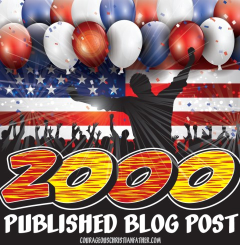 2000 Published Blog Post on Courageous Christian Father