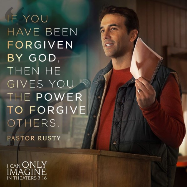 If YOu've Been forgiven by God, then He gives you the power to forgive others. Pastor Rusty I Can Only Imagine #ICanOnlyImagine