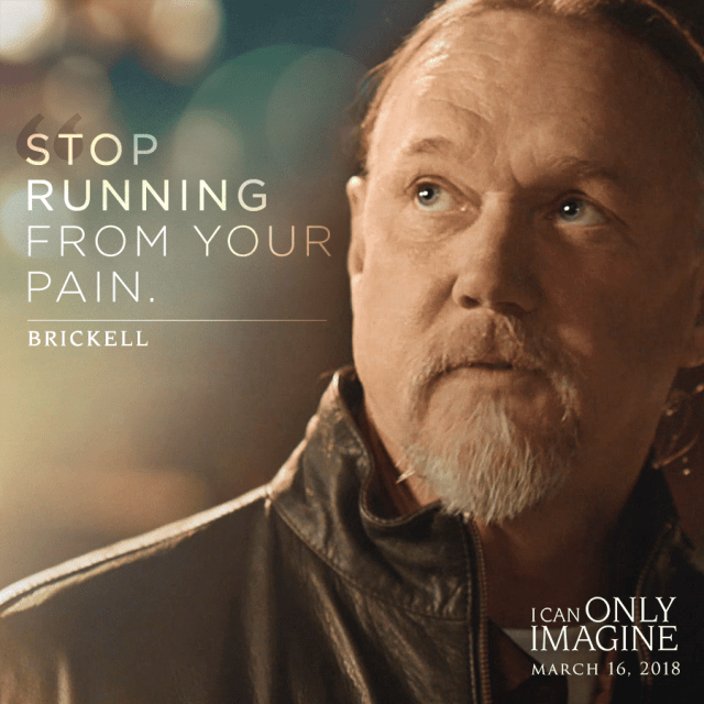Stop Running From Your Pain. Brickell (I Can Only Imagine) #ICanOnlyImagine