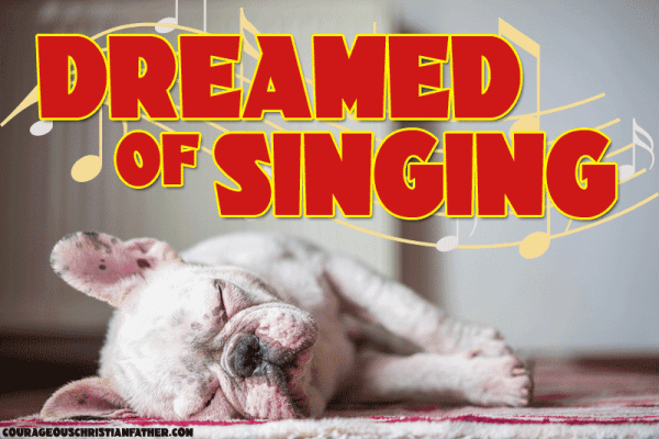 Dreamed of Singing