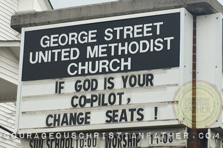 If God Is Your Co-Pilot, Change Seats Church Sign from George Street United Methodist Church