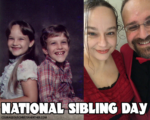 National Sibling Day (Sister and Brother - Sherrie and Steve Patterson)