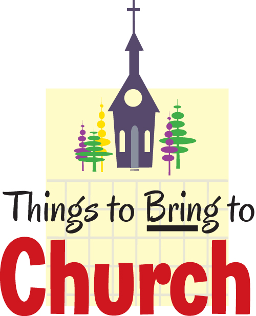 Things to Bring to Church