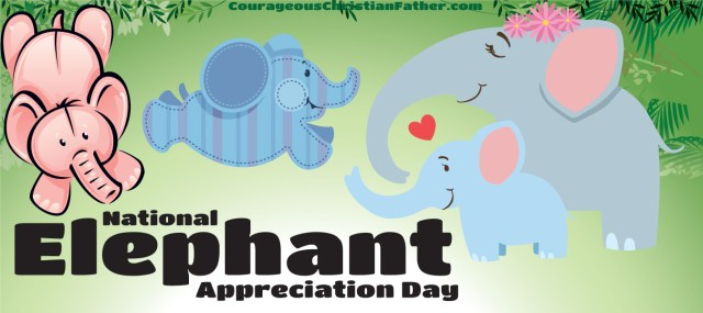 National Elephant Appreciation Day - day to honor the big and powerful animal the elephant. #NationalElephantDay