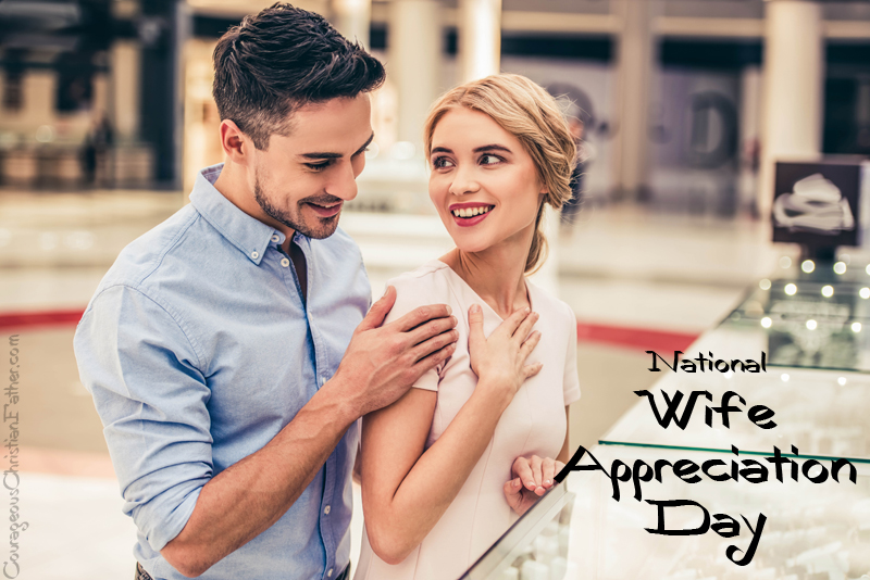 National Wife Appreciation Day - Not that we need a day to show appreciation to our wife, as every day should be. #WifeAppreciationDay