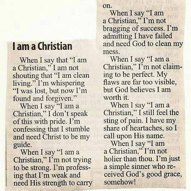 When I Say, 'I Am a Christian' - a poem that is circulating around the internet. Who wrote it? Find out here! #IAmAChristian (Carol Wimmer)