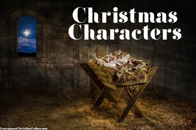 Christmas Characters - Here is a list of Characters from the Bible that helps bring the Christmas Story to us. #ChristmasCharacters
