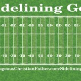 It is almost Super Bowl time and I was thinking of a football post to do and then I felt that I should write about sidelining God. Too often, we only want God when we want Him, not any other times. That often means we try to do things our way, instead of His. Doing that we are sidelining God.