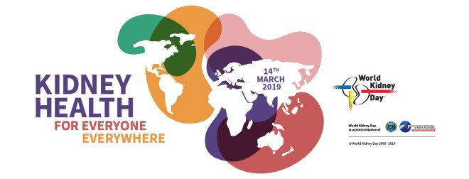 World Kidney Day - Kidney Health for Everyone Everywhere - 2019