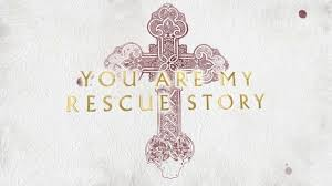 Rescue Story by Zach Williams