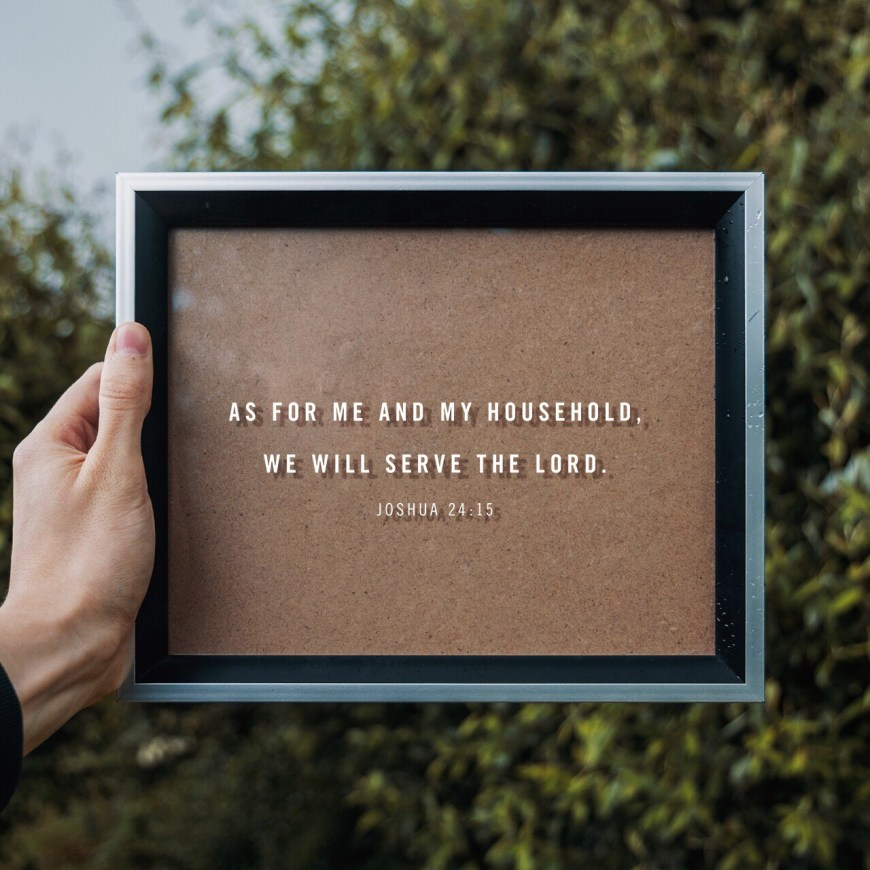 """VOTD June 28, 2019 """"And if it seem evil unto you to serve the Lord, choose you this day whom ye will serve; whether the gods which your fathers served that were on the other side of the flood, or the gods of the Amorites, in whose land ye dwell: but as for me and my house, we will serve the Lord.""""Joshua 24:15 KJV"""