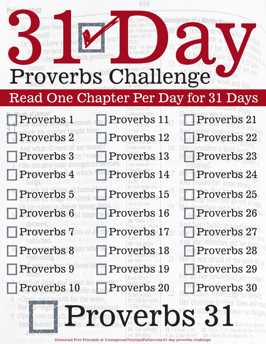 31 Day Proverbs Challenge - Proverbs Challenge: The 31 Day Proverbs Challenge is a challenge to read the Book of Proverbs in 31 days.Read one chapter per day for 31 days. Also includes a free Printable Checklist.