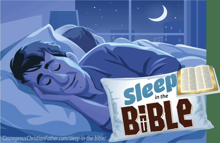 Sleep in the Bible #Sleep