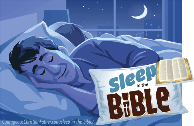 Sleep in the Bible #Sleep