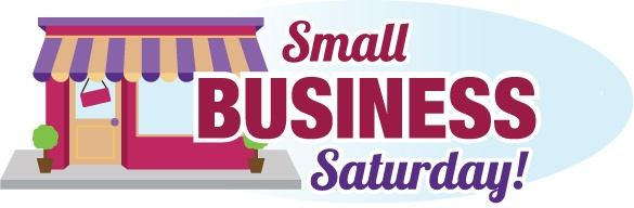 Small Business Saturday - a day set aside to support your local small business in your community. (We should support them daily, not just one day a year). #SmallBusinessSaturday