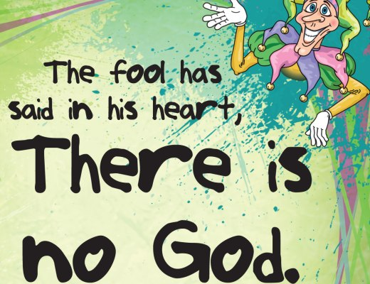 """VOTD April 1 - The fool has said in his heart, """"There is no God."""" They are corrupt, they have committed abominable deeds; There is no one who does good. Psalms 14:1"""