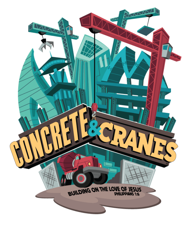 Concrete & Cranes is the LifeWay 2020 VBS - I am sure of this, that he who started a good work in you will carry it on to completion until the day of Christ Jesus. Philippians 1:6 (CSB)