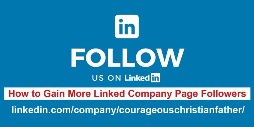 How to Gain More Linked Company Page Followers - I am going to show you step by step with pictures on how to grow your LinkedIn Company Page. #LinkedIn #SocialMedia