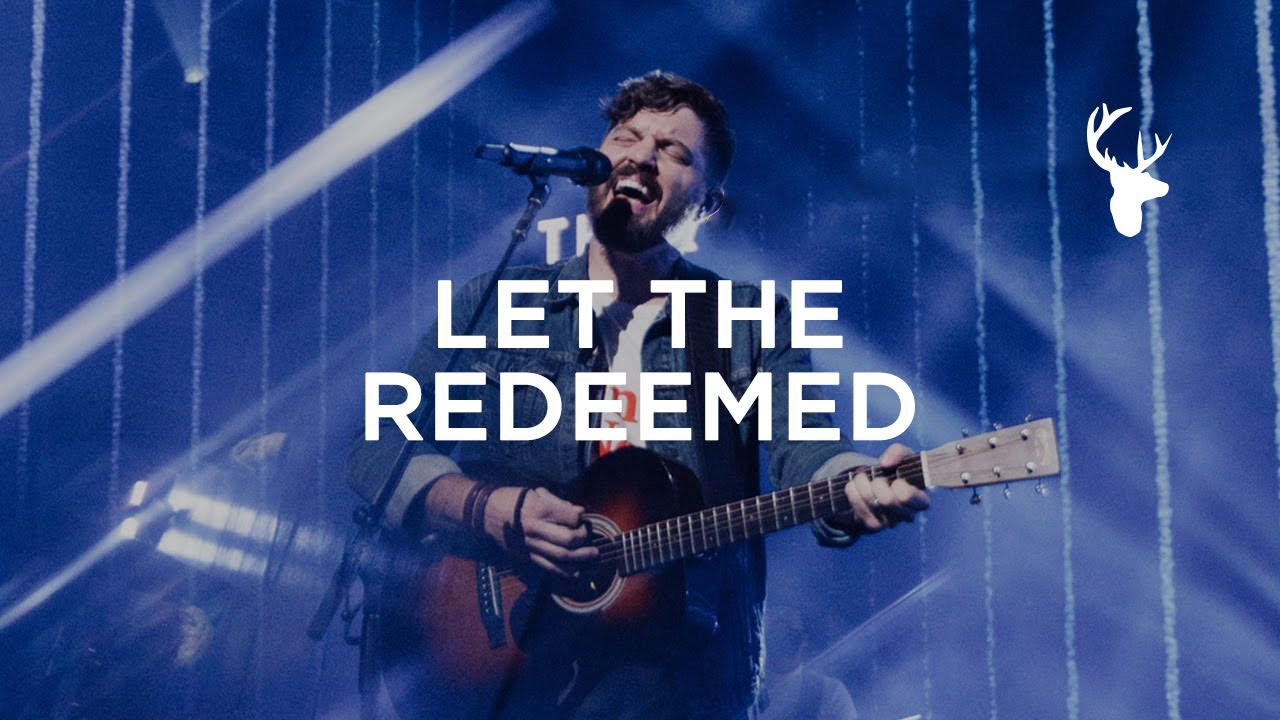 Let the Redeemed by Josh Baldwin