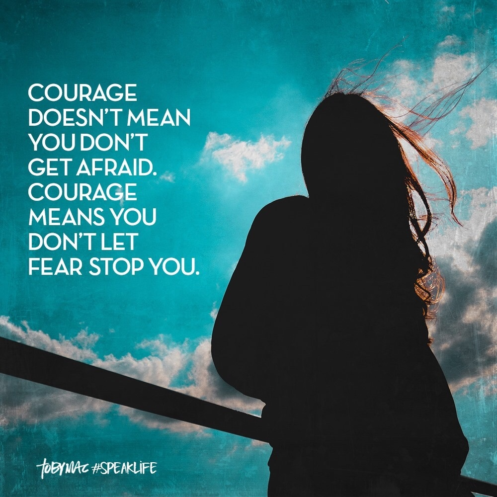 Courage doesn't mean quote