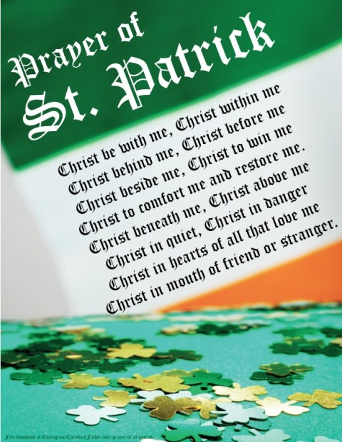 Prayer of St. Patrick - This is one of the prayers said to be said by St. Patrick. I also made this into a free printable! Also known as St. Patrick's Breastplate.
