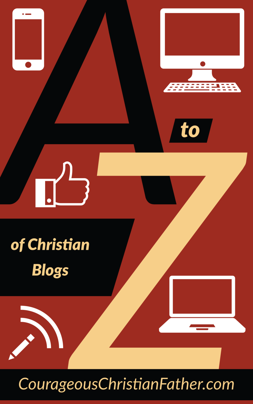 The A-Z Of Christian Blogs - This is a list of Christian Blogs, Christian Blog Post and/or anything to do with Christian Blogging that start with the letter of the alphabet and I am going to go from A to Z. #ChristianBlogs #ChristianBlogging