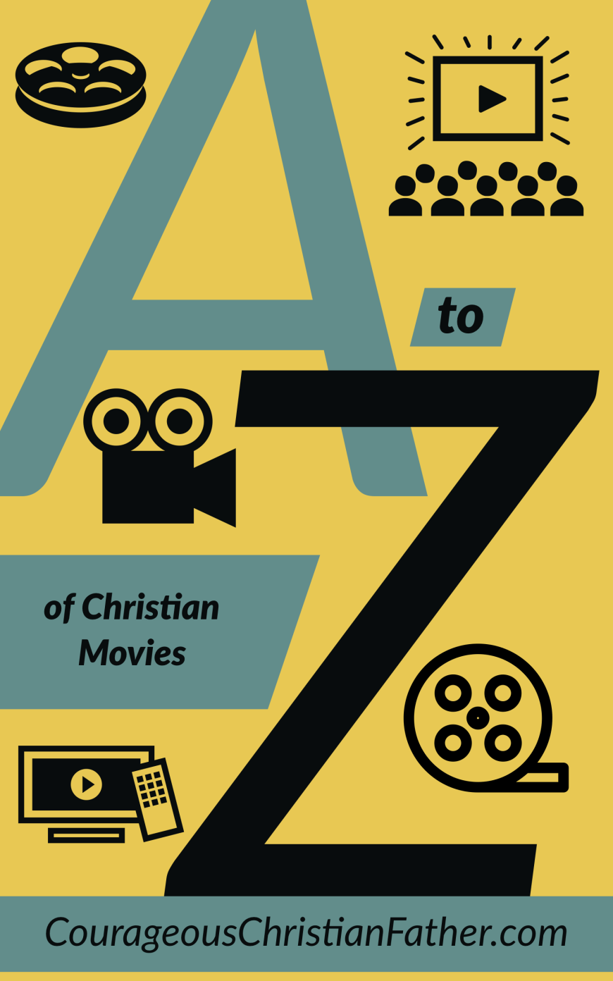 The A-Z of Christian Movies - This is an alphabetical list of of anything to do with Christian Movies, Faith-Based Movies, Christian Documentaries and even Christian TV Shows. #ChristianMovies