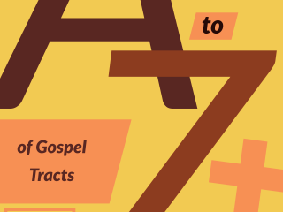 The A-Z of Gospel Tracts #GospelTracts