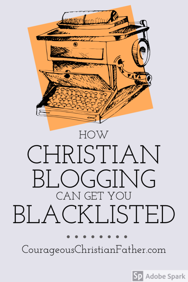How Christian Blogging Can Get You Blacklisted - I am going to share how you can get blacklisted by having a Christian Blog. #ChristianBlog