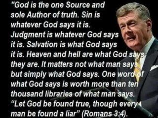 Quotes, Dr. Steven Lawson, Steven Lawson, Sin, Judgement, Salvation, Heaven, Hell, Romans 3:4, God is the One Source,