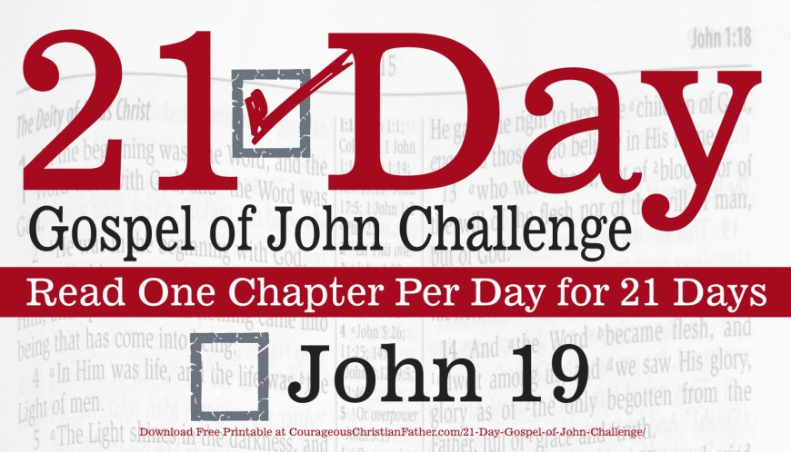 John 19 - Today is Day 19 of the 21 Day Gospel of John Challenge. Today read the 19th chapter of the Gospel of John. #John19 #BGBG2
