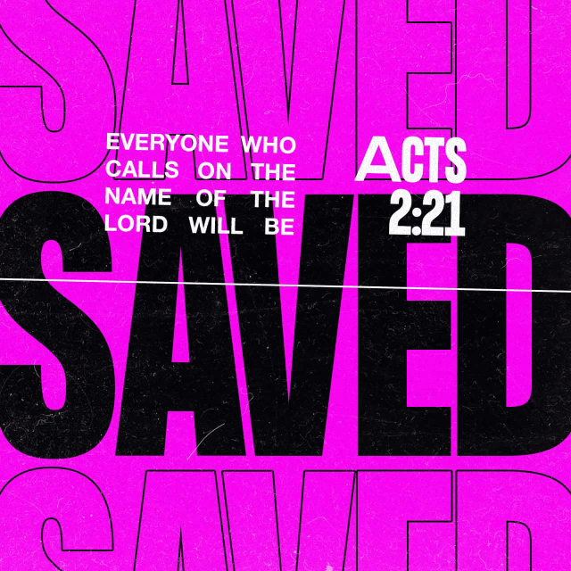 "VOTD May 21 - ""AND IT SHALL BE THAT EVERYONE WHO CALLS ON THE NAME OF THE LORD WILL BE SAVED."" ‭‭Acts‬ ‭2:21‬ ‭NASB‬‬"