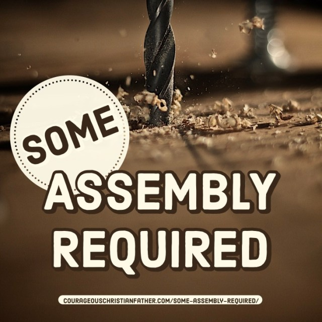 Some Assembly Required like instructions you put something together for something that you just purchased. The same applies to us gathering together. #SomeAssemblyRequired