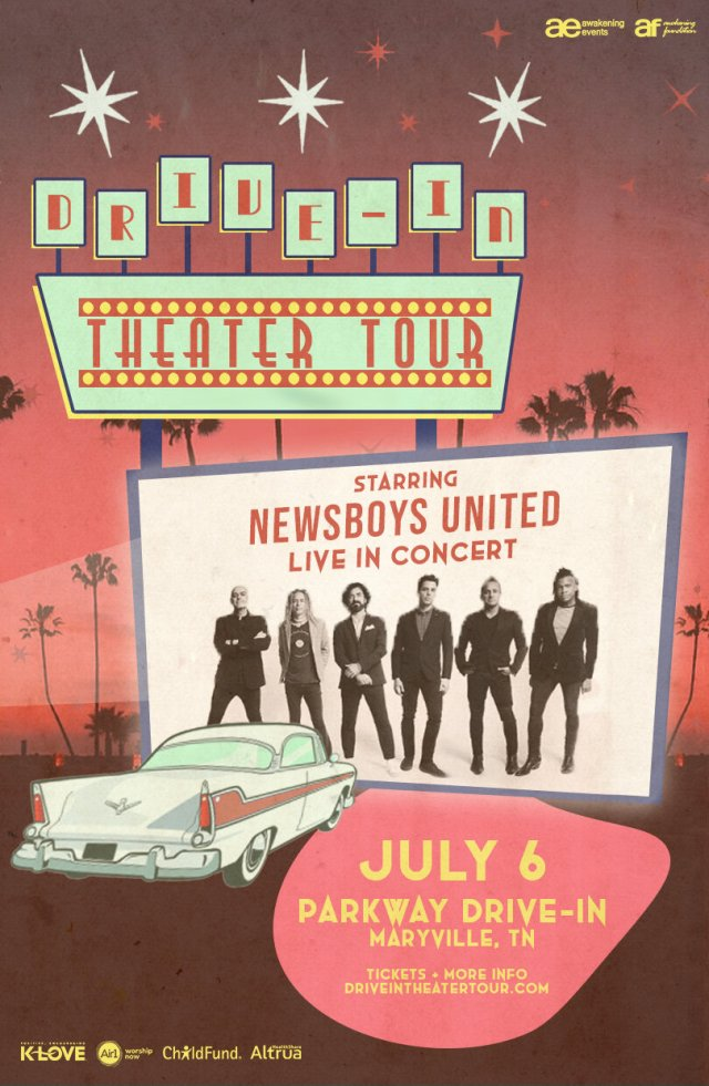 Drive-In Theater Tour - Newsboys- July 6 - Parkway Drive-In Maryville, TN - Drive-In Concerts #Newsboys #DriveInTour