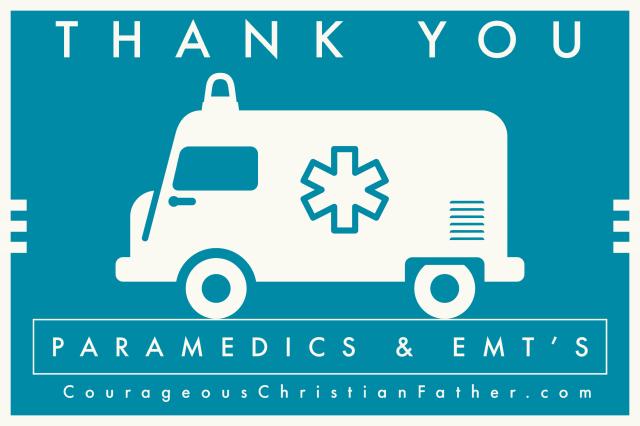 Thank You Paramedics & EMT's!
