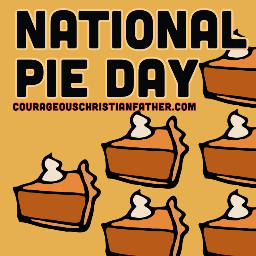 National Pie Day - That beloved dessert ... pie had it's own Food Holiday! #PieDay #Pie