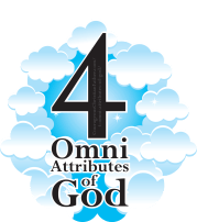 4 Omni Attributes of God