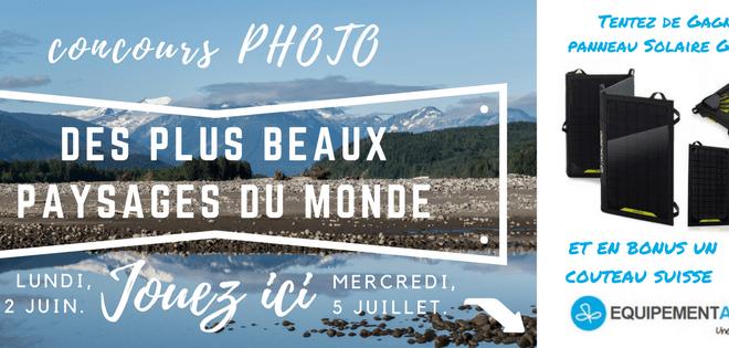 Concours photo des plus beaux paysages du Monde