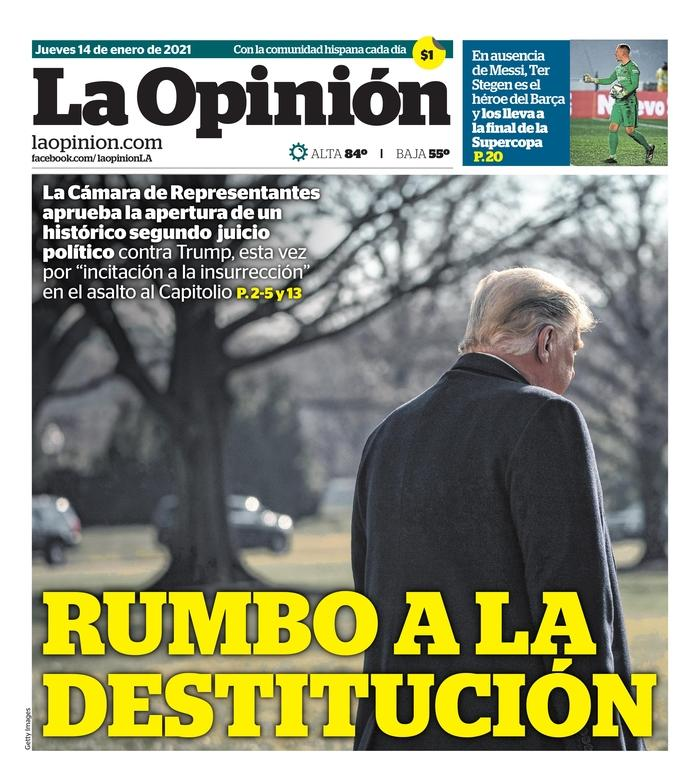 """""""On the road to impeachment,"""" headlines La Opinión, the Spanish-speaking daily in Los Angeles."""