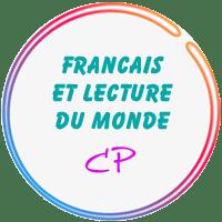 Français & Lecture du Monde CP