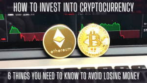 How to Invest into Cryptocurrency - 6 Things YOU NEED TO KNOW to AVOID LOSING MONEY