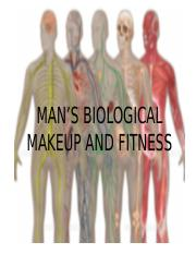 Mans Biological Makeup And Fitness Pptx