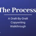 Kyle The Writer – The Process : A Draft By Draft Copywriting Walkthrough