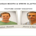 Aidan Booth & Steve Clayton – YouTube Money Equation