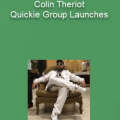 Colin Theriot – Quickie Group Launches
